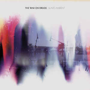 WAR ON DRUGS - SLAVE AMBIENT (2LP) VINYL