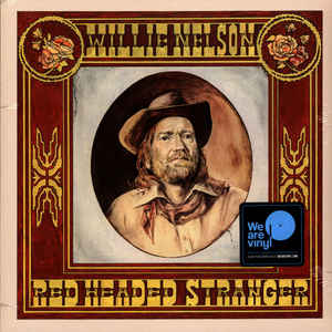 WILLIE NELSON - RED HEADED STRANGER VINYL