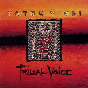 YOTHU YINDI - TRIBAL VOICE VINYL