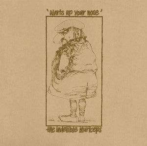 INDELIBLE MURTCEPS - WARTS UP YOUR NOSE ‎CD