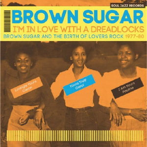 brown sugar - im in love with a dreadlocks vinyl
