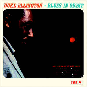 DUKE ELLINGTON - BLUES IN ORBIT VINYL