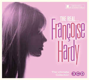 FRANCOISE HARDY - THE REAL (ULTIMATE COLLECTION) 3CD
