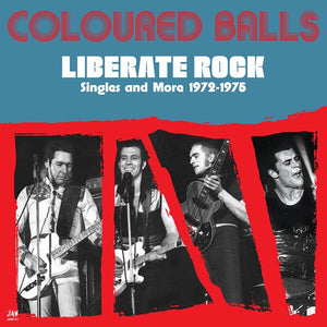 COLOURED BALLS - LIBERATE ROCK (2LP) VINYL