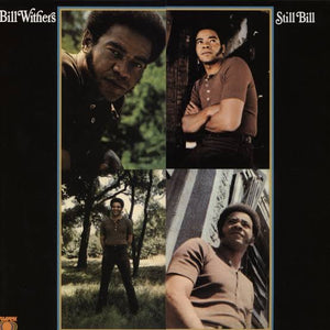 BILL WITHERS - STILL BILL VINYL