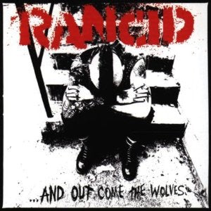RANCID - AND OUT COME THE WOLVES VINYL