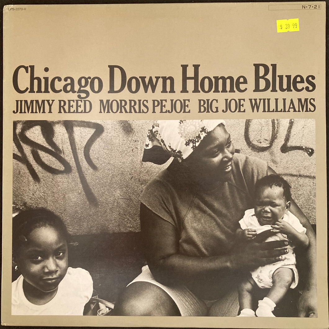 JIMMY REED & MORRIS PEJOE & BIG JOE WILLIAMS - CHICAGO DOWN HOME BLUES (USED VINYL 1984 JAPAN M-/EX+)