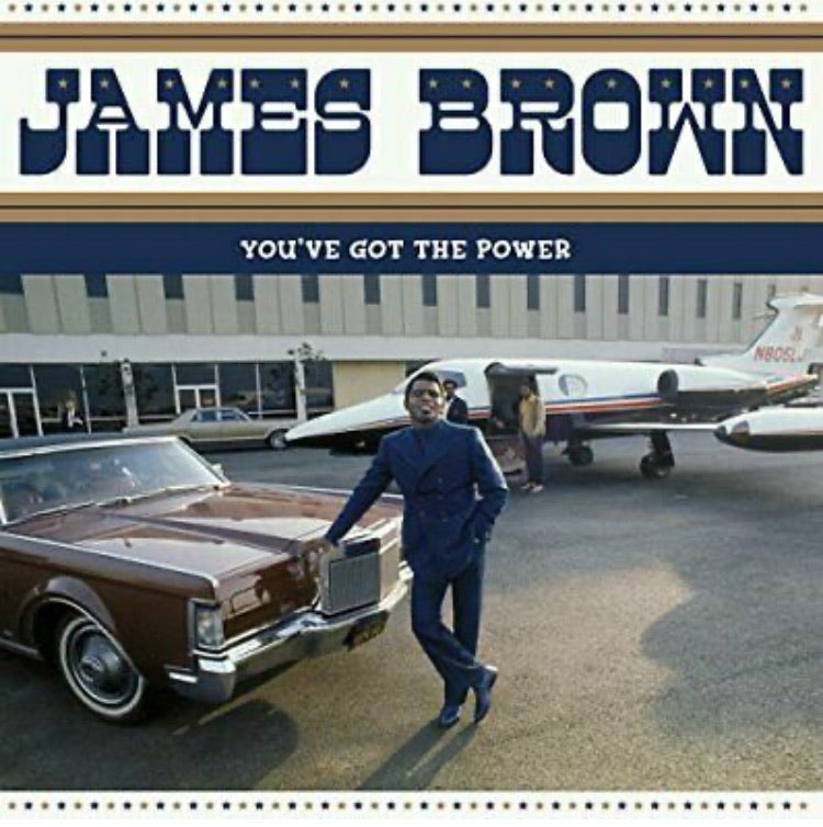 JAMES BROWN - YOU'VE GOT THE POWER: FEDERAL & KING HITS 1956-1962 VINYL
