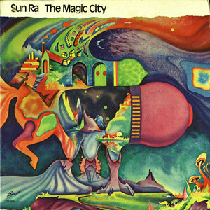 SUN RA - THE MAGIC CITY VINYL