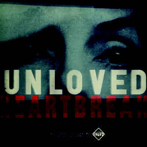 UNLOVED - HEARTBREAK (RED COLOURED) VINYL