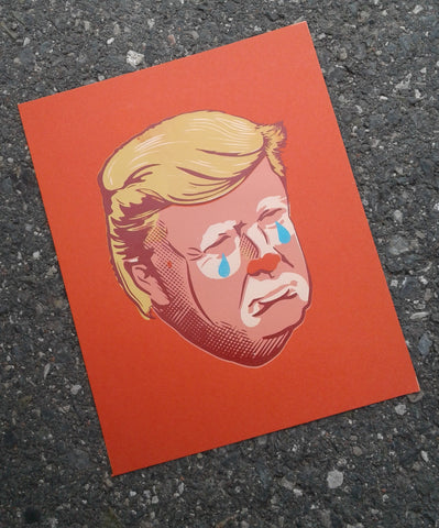 Trump Clown Screen Print - 8x10""