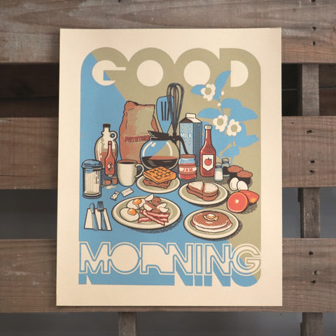 Good Morning/Breakfast Screen Printed Poster