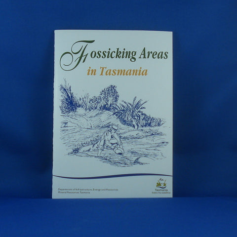 BOOK. Fossicking in Tasmania. Mineral Resources Tasmania.