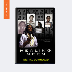 Healing Neen: Documentary (Digital Download)