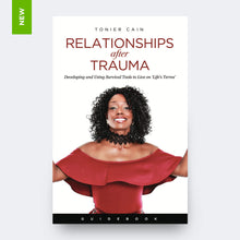 Load image into Gallery viewer, Relationships After Trauma (Guidebook)