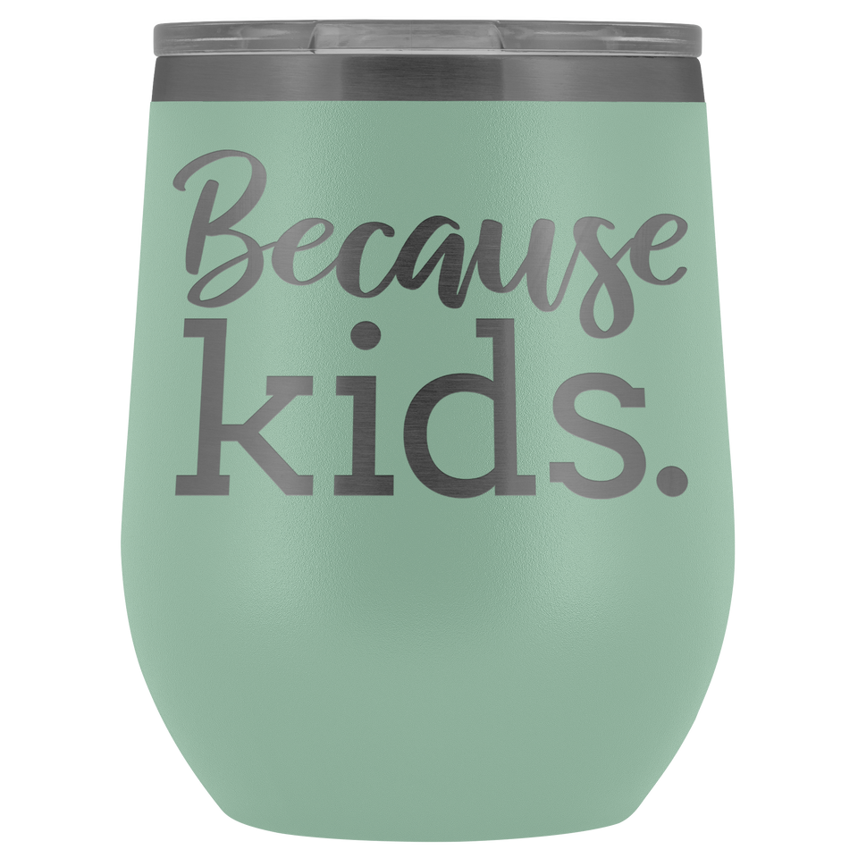 Wine Tumbler For Mom Insulated Tumbler Wine Lover Gift For Mothers Day Stainleses Tumbler - TUB-01 - Men Women