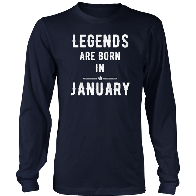 Legends Are Born In January Birthday Gift - Men Women