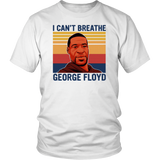 Justice For George Floyd Shirt I Can't Breathe T Shirt - Men Women