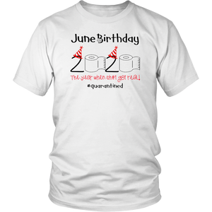 Toilet Paper 2020 June Birthday quarantine t-shirts - Men Women