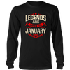 Legends Are Born In January Birthday T-Shirt - Men Women