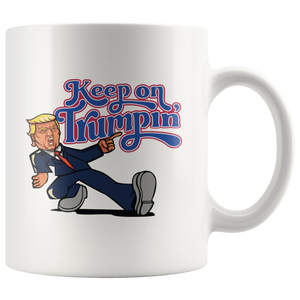 Trump 2020 Keep America Great Mug - bumper Mug - Keep On Trumpin Mug - Men Women