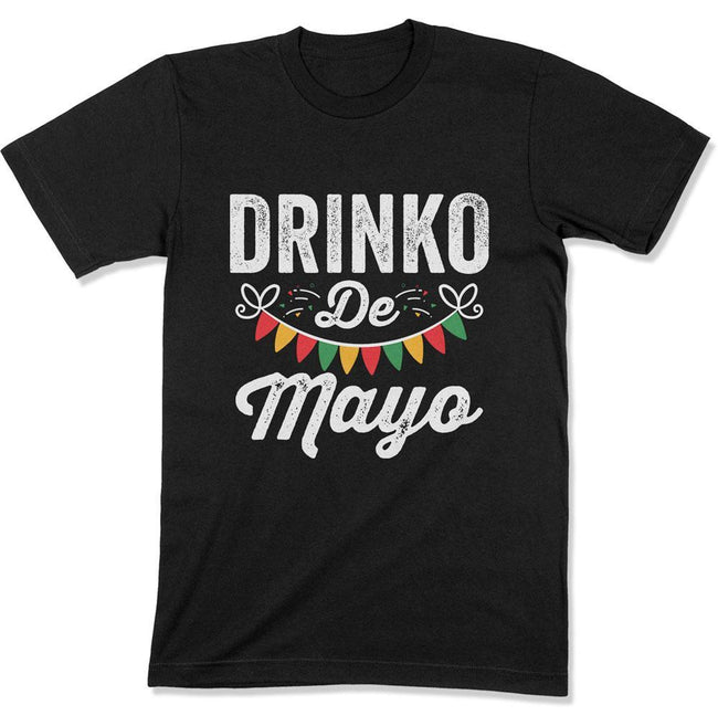 Cinco De Drinko Funny Cinco De Mayo Party - T Shirt  - CINCO-13 - Men Women