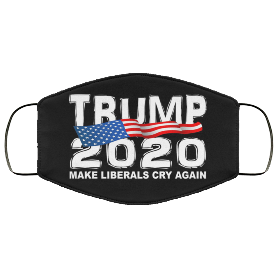 Trump 2020 Make Liberals Cry Again Face Mask - Men Women