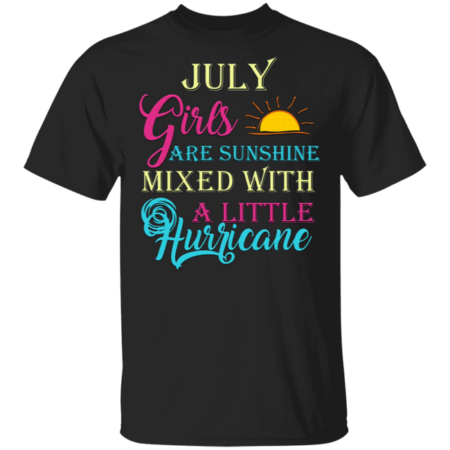 July Girls T-Shirt Funny July Facts Girl Sayings G500 5.3 oz. T-Shirt