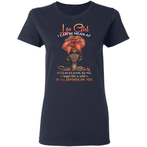 Leo Queens Are Born in July 23 -August 22 T-shirt G500L Ladies' 5.3 oz. T-Shirt