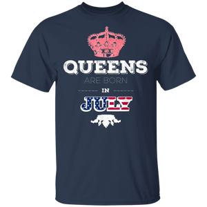 Queens Are Born In July Birthday Girl Women Bday T-Shirt G500 5.3 oz. T-Shirt