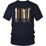 Be Kind Hand Sign Language Teachers Melanin Interpreter ASL T-Shirt - Men Women