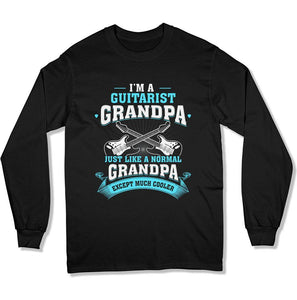 Guitarist Grandpa Regular Grandpa Just Way Cooler - T Shirt - GD-09 - Men Women