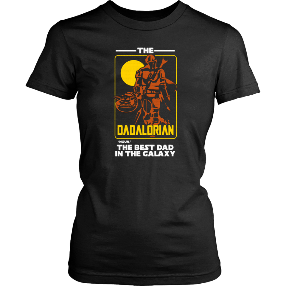 The Dadalorian The Best Dad In The Galaxy TShirt - Men Women