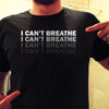 I can't breathe T-Shirt I can't breathe T-Shirt I can't breathe T-Shirt - Men Women