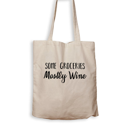 Some Groceries, Mostly Wine - Tote Bag - Men Women