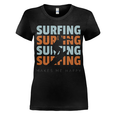 Surfing Makes Me Happy - T Shirt - Men Women