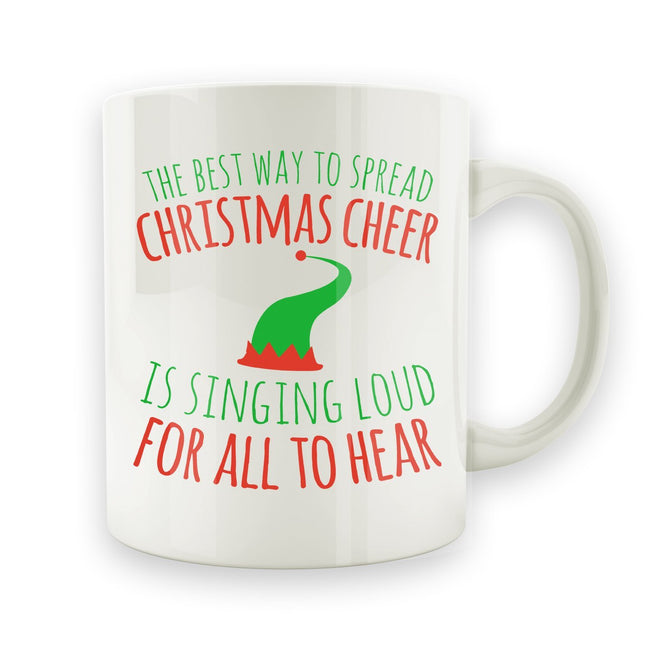The Best Way To Spread Christmas Chear - 15oz Mug - Men Women