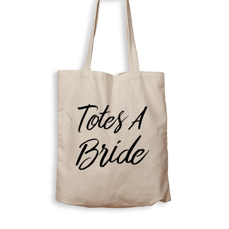 Totes A Bride - Tote Bag - Men Women