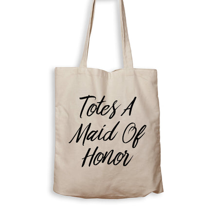 Totes A Maid Of Honor - Tote Bag - Men Women
