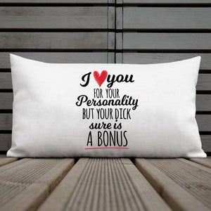 I Love Your Personality Pillow Case - VAL-101 - Men Women
