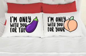 I'm Only With You For Pillow Cases - VAL-75-76 - Men Women
