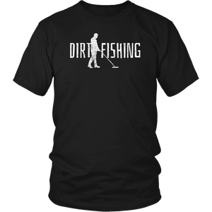 Metal Detecting Detector Detection Fishing Dirt Shirt - Men Women