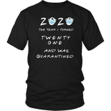 2020 the Year I turned Twenty one and was quarantined t-shirt birthday gift - teeko