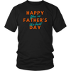 Happy Father's Day - You're The Best Shirt - Men Women