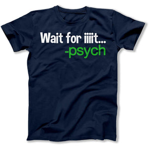Wait For IIIT.. - T Shirt - Men Women
