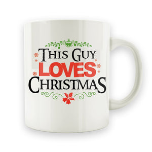 This Guy Loves Christmas - 15oz Mug - Men Women