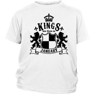 Kings are born in January Funny Birthday T-Shirt - Men Women
