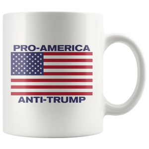 PRO-AMERICA Anti-trump 11oz Mug - Men Women