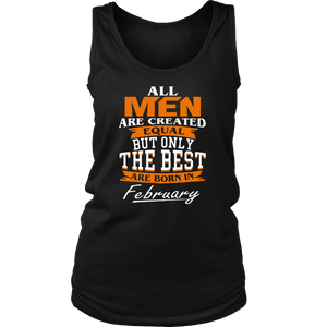 All men the best are born in February Funny Shirt - Men Women