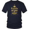 LEGENDS ARE BORN IN JANUARY Gift T Shirt - Men Women
